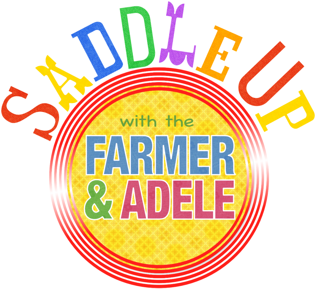 Saddle Up with The Farmer and Adele